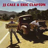 J. J. Cale & Eric Clapton – The Road To Escondido