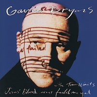 Gavin Bryars Ensemble, Tom Waits – Bryars: Jesus' Blood Never Failed Me Yet
