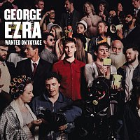 George Ezra – Wanted On Voyage (Deluxe)