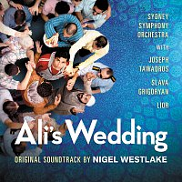 Sydney Symphony Orchestra, Nigel Westlake – Ali's Wedding [Original Motion Picture Soundtrack]