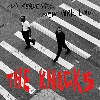 The Knocks – New York Luau / No Requests