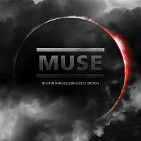 Muse – Neutron Star Collision [Love Is Forever]
