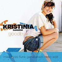Kristinia DeBarge – Goodbye [Mike Rizzo Funk Generation Radio Edit (Exclusive Remix)]