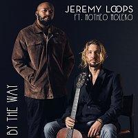 Jeremy Loops, Motheo Moleko – By The Way