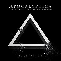 Apocalyptica – Talk To Me (feat. Lzzy Hale)
