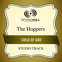 The Hoppers – Child Of God