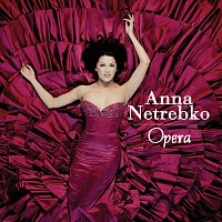 Anna Netrebko – Opera