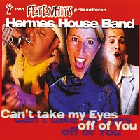 Hermes House Band – Can't Take My Eyes Off Of You