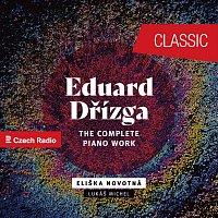 Eliška Novotná, Lukáš Michel – Eduard Dřízga: The Complete Piano Work