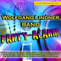 Wolfgang Lindner Band – Party-Alarm - Collectors Edition Volume 1