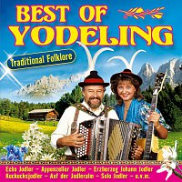 Různí interpreti – Best of Yodeling - Traditional Folklore