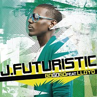 J. Futuristic, Lloyd – Go Go Go