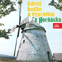 Různí interpreti – Lidová hudba a vyprávění z Horňácka