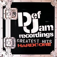 Různí interpreti – Def Jam's Greatest Hits - Hardcore