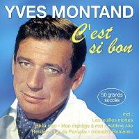 Yves Montand – C'est si bon - 50 grands succès