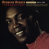 Desmond Dekker – Anthology: Israelites 1963-1999