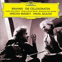 Mischa Maisky, Pavel Gililov – Brahms: Cello Sonata No.1 in E Minor Op.38