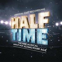 Original Cast of HALF TIME – HALF TIME (Original Cast Recording)