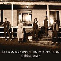 Alison Krauss, Union Station – Sinking Stone