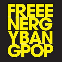 Free Energy – Bang Pop