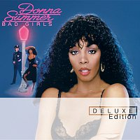 Donna Summer – Bad Girls [Deluxe Edition]
