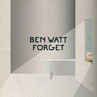 Ben Watt – Forget