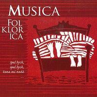 Musica Folklorica – Spal bych, spal bych, žena mi nedá…