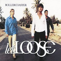 Let Loose – Rollercoaster
