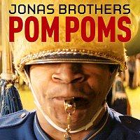Jonas Brothers – Pom Poms