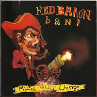 Red Baron Band – Music Must Change