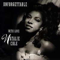 Natalie Cole – Unforgettable: With Love
