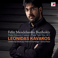 Leonidas Kavakos, Felix Mendelssohn-Bartholdy – Mendelssohn-Bartholdy: Concerto for Violin & Orchestra op. 64/Piano Trio No. 1 & 2