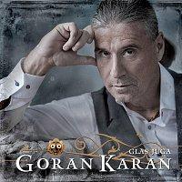 Goran Karan – Glas Juga