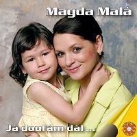 Magda Malá – Já doufám dál...
