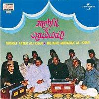 Nusrat Fateh Ali Khan, Mujahid Mubarak Ali Khan – Mehfil -E- Qawwali