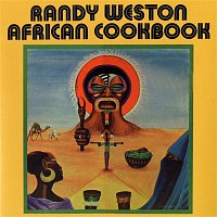 Randy Weston – African Cookbook