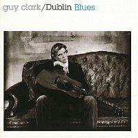 Guy Clark – Dublin Blues