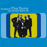 The Tams – Hey Girl Don't Bother Me: The Best Of The Tams