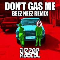 Dizzee Rascal – Don't Gas Me [Beez Neez Remix]