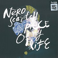 Nero Scartch – Piece Of My Life
