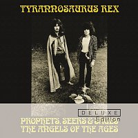 Tyrannosaurus Rex – Prophets, Seers And Sages: The Angels Of The Ages [Deluxe]
