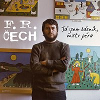František Ringo Čech – Já jsem básník, mistr péra
