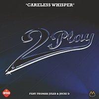 Careless Whisper