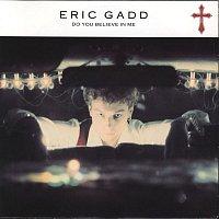 Eric Gadd – Do You Believe In Me