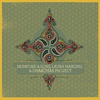 Mumford & Sons, Laura Marling, Dharohar Project – Mumford & Sons, Laura Marling & Dharohar Project