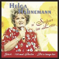 Helga Hahnemann – N Sechser im Lotto