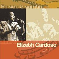 Elizeth Cardoso – Eu Sou O Samba - Elizeth Cardoso