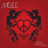 Melée – New Heart/Sick