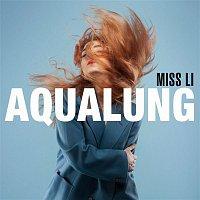 Miss Li – Aqualung