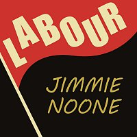 Jimmie Noone – Labour